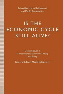 Is the Economic Cycle Still Alive? (Heftet)
