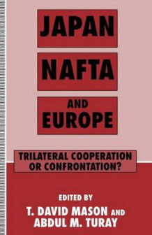 Japan, NAFTA and Europe (Heftet)