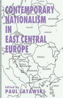 Contemporary Nationalism in East Central Europe av Gavin Sullivan (Heftet)