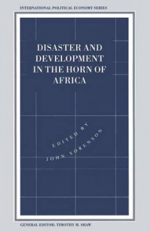 Disaster and Development in the Horn of Africa (Heftet)