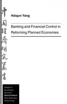 Banking and Financial Control in Reforming Planned Economies av Haiqun Yang (Heftet)