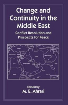 Change and Continuity in the Middle East (Heftet)