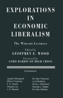 Explorations in Economic Liberalism (Heftet)