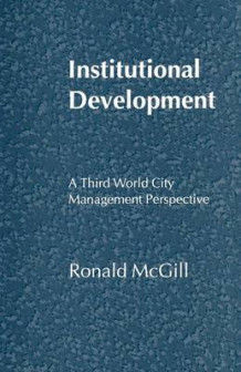 Institutional Development av Ronald McGill (Heftet)