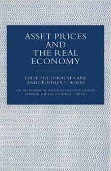 Asset Prices and the Real Economy 1997 (Heftet)