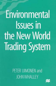 Environmental Issues in the New World Trading System av Peter Uimonen og John Whalley (Heftet)