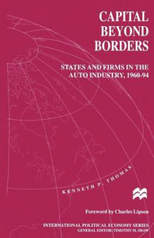 Capital beyond Borders av Kenneth P. Thomas (Heftet)