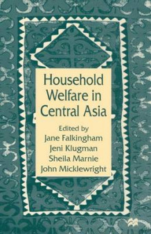 Household Welfare in Central Asia 1997 (Heftet)