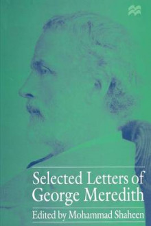 Selected Letters of George Meredith av Mohammad Shaheen (Heftet)