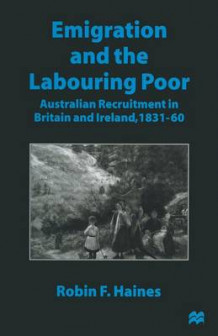 Emigration and the Labouring Poor 1997 av Robin F. Haines (Heftet)