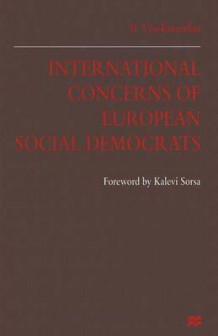 International Concerns of European Social Democrats 1997 av B. Vivekanandan (Heftet)