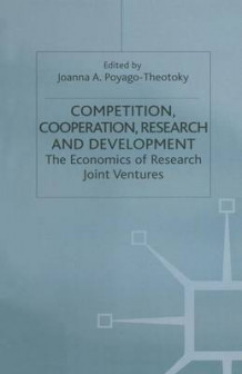 Competition, Cooperation, Research and Development 1997 (Heftet)