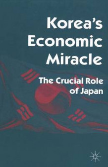 Korea's Economic Miracle 1997 av Robert Castley (Heftet)