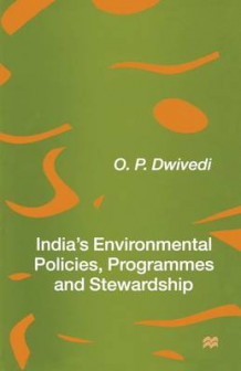India's Environmental Policies, Programmes and Stewardship 1997 av O. P. Dwivedi (Heftet)