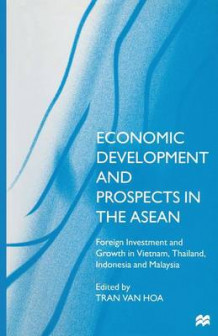Economic Development and Prospects in the ASEAN 1997 (Heftet)
