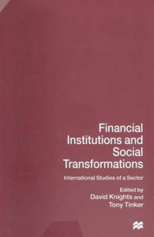 Financial Institutions and Social Transformations 1997 (Heftet)