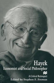 Hayek: Economist and Social Philosopher 1997 (Heftet)
