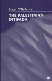 The Palestinian Intifada 1998 av Edgar O'Ballance (Heftet)