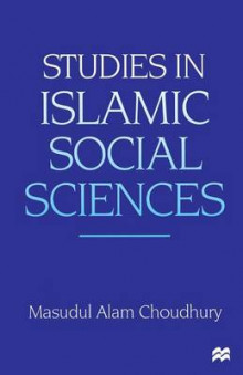 Studies in Islamic Social Sciences av Masudul Alam Choudhury (Heftet)