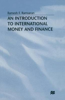 An Introduction to International Money and Finance av Ramesh Ramsaran (Heftet)