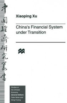 China's Financial System Under Transition 1998 av Xiaoping Xu (Heftet)
