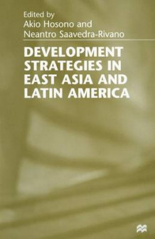 Development Strategies in East Asia and Latin America 1998 (Heftet)