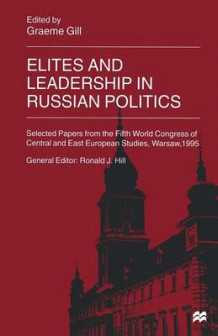 Elites and Leadership in Russian Politics (Heftet)
