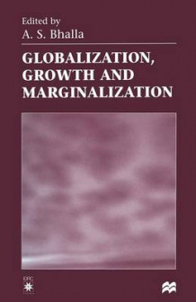 Globalization, Growth and Marginalization (Heftet)