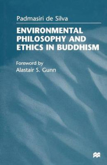 Environmental Philosophy and Ethics in Buddhism 1998 av Padmasiri De Silva (Heftet)