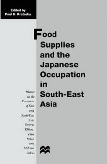 Food Supplies and the Japanese Occupation in South-East Asia 1998 (Heftet)