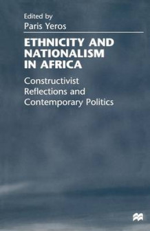 Ethnicity and Nationalism in Africa 1999 (Heftet)