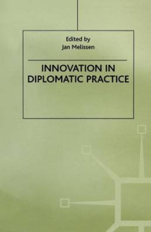 Innovation in Diplomatic Practice 1999 (Heftet)