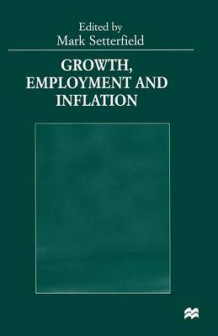 Growth, Employment and Inflation 1999 (Heftet)