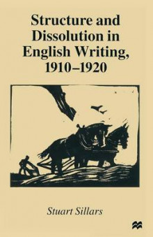 Structure and Dissolution in English Writing, 1910-1920 1999 av Stuart Sillars (Heftet)