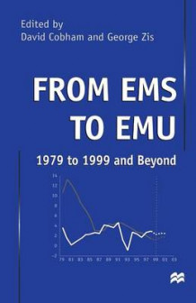 From EMS to EMU: 1979 to 1999 and Beyond 1999 (Heftet)