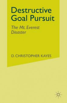 Destructive Goal Pursuit av D. Christopher Kayes (Heftet)