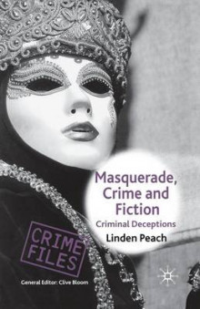 Masquerade, Crime and Fiction 2006 av Linden Peach (Heftet)