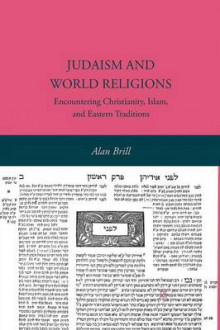 Judaism and World Religions av Alan Brill (Heftet)