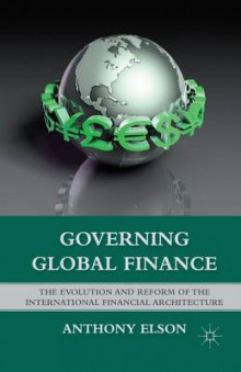 Governing Global Finance av Anthony Elson (Heftet)