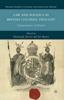 Law and Politics in British Colonial Thought 2010 (Heftet)