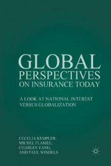 Global Perspectives on Insurance Today 2010 (Heftet)