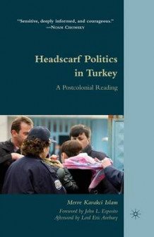 Headscarf Politics in Turkey 2010 av Merve Kavakci (Heftet)