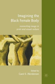 Imagining the Black Female Body (Heftet)