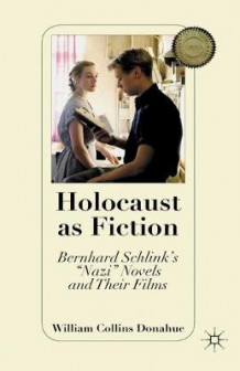 Holocaust as Fiction 2010 av William Collins Donahue (Heftet)