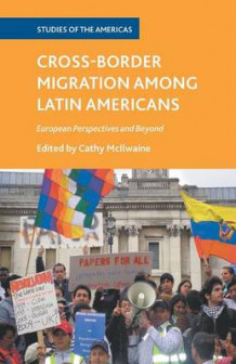 Cross-Border Migration among Latin Americans (Heftet)