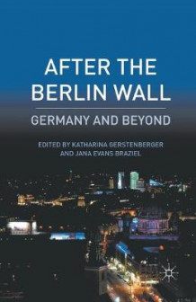 After the Berlin Wall 2011 (Heftet)