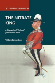 The Nitrate King av William Edmundson (Heftet)