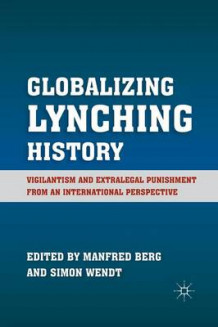 Globalizing Lynching History 2011 (Heftet)