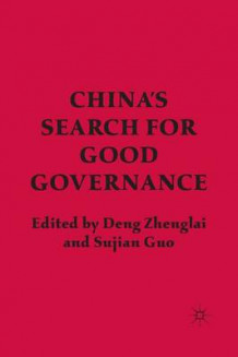 China's Search for Good Governance (Heftet)