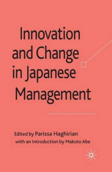 Innovation and Change in Japanese Management 2010 (Heftet)